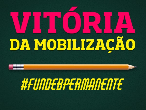 A mobilização social aprovou o Fundeb e derrotou os retrocessos pretendidos pelo governo Bolsonaro