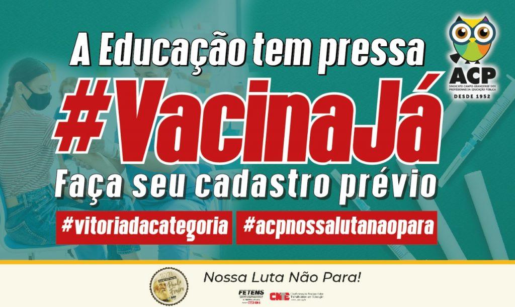 Vacina Covid-19: cobrança da ACP, prefeitura abre cadastro prévio para profissionais da educação