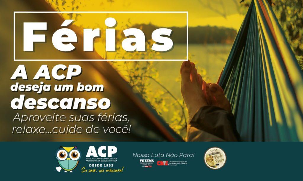 ACP encerra as atividades do 1º semestre, deseja boas férias aos profissionais da Educação e prepara atos para o mês de julho