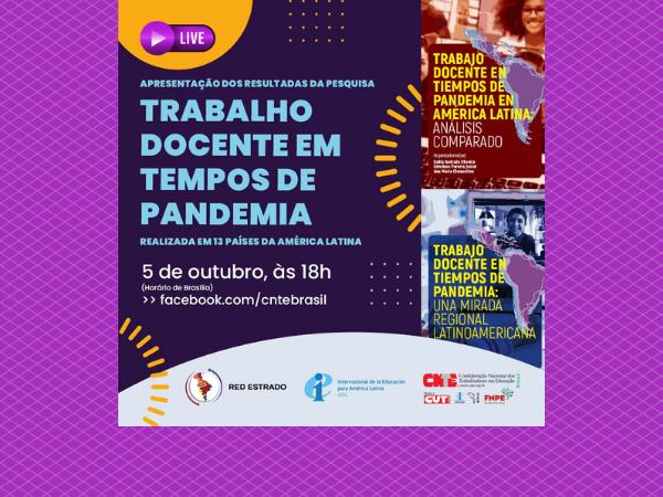 Resultados da pesquisa 'Trabalho docente em tempos de pandemia' serão apresentados no próximo dia 5 de outubro