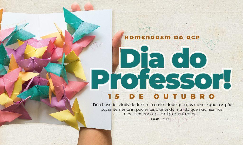 Live ACP Dia do Professor 2021 – uma homenagem aos educadores e educadoras!